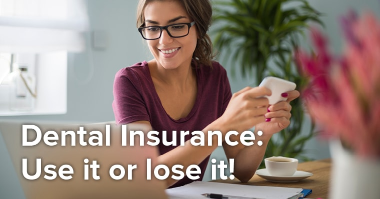 what to do with your dental insurance benefits